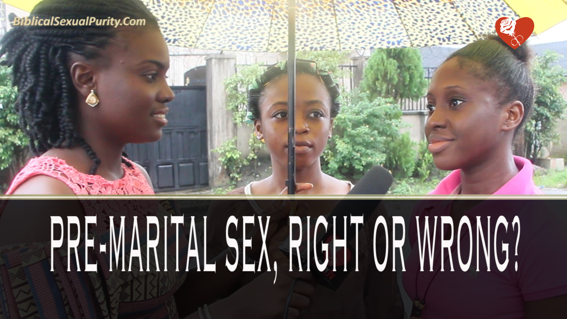"""Pre-marital Sex: Right or Wrong?"" Street Interview Video"